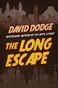 The Long Escape by [Dodge, David]