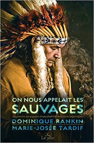 Amazonfr On Nous Appelait Les Sauvages Collectif Livres