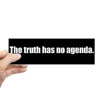 Amazon.com: CafePress – La verdad no tiene Agenda (Bumper ...