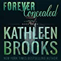 Forever Concealed: Forever Bluegrass Book 7 Audiobook by Kathleen Brooks Narrated by Eric G. Dove