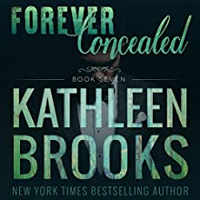 Forever Concealed: Forever Bluegrass Book 7 | Livre audio Auteur(s) : Kathleen Brooks Narrateur(s) : Eric G. Dove