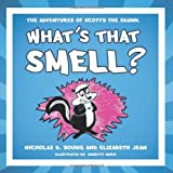 What's That Smell?, Nicholas D. Young and Elizabeth Jean, 1452551960