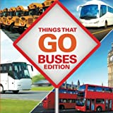 Things That Go - Buses Edition offers