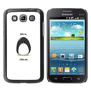 // PHONE CASE GIFT // Duro Estuche protector PC Cáscara Plástico Carcasa Funda Hard Protective Case for Samsung Galaxy Win I8550 / Funny Poking Penguin /