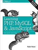 [(Learning PHP, MySQL & JavaScript : With jQuery, CSS & HTML5)] [By (author) Robin Nixon] published on (January, 2015)
