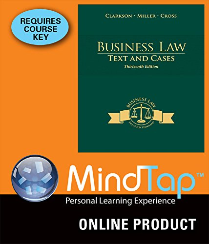 mindtap-business-law-for-clarkson-miller-cross-business-law-text-and-cases-13th-edition