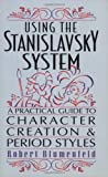 Using the Stanislavsky System, Robert Blumenfeld, 0879103566