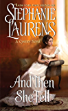 And Then She Fell (Cynster Sisters Duo Book 1)