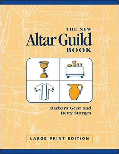 The new altar guild book large print edition barbara gent betty the new altar guild book large print edition barbara gent betty sturges 9780819219763 amazon books fandeluxe Gallery