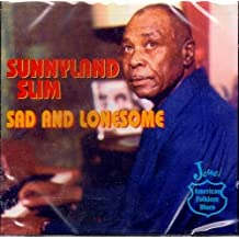 Sad And Lonesome