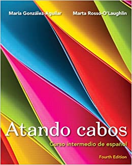 Book Atando cabos: Curso intermedio de español with MyLab Spanish with eText (multi semester access) -- Access Card Package (4th Edition)