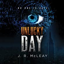 Unlucky Day Audiobook by J. R. McLeay Narrated by Peter Berkrot