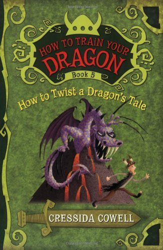 How to Train Your Dragon How to Twist a Dragons Tale Cressida