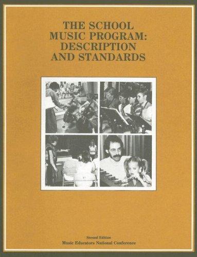 School Music Program: Description and Standards