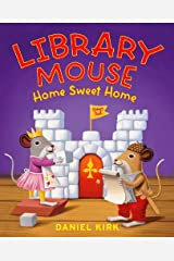 Library Mouse: Home Sweet Home Kindle Edition
