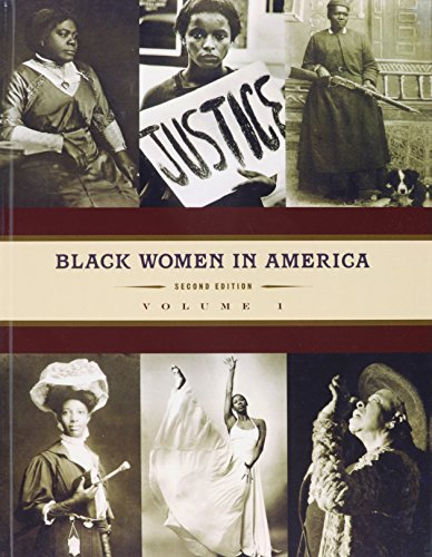 Black Women in America : An Historical Encyclopedia - Darlene Clark Hine