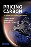 img - for Pricing Carbon: The European Union Emissions Trading Scheme book / textbook / text book