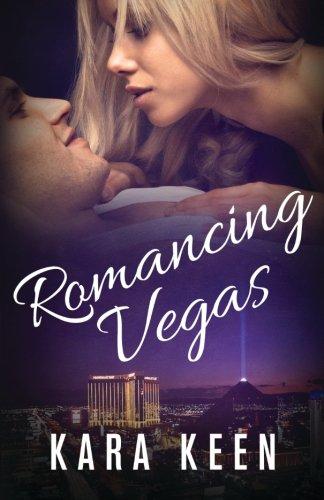Read Online Romancing Vegas (The Captain's Orders Series) (Volume 2) PDF