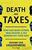 Death and Taxes: How SARS made hitmen, drug dealers and tax dodgers pay their dues