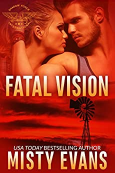 Fatal Vision: SEALs of Shadow Force, Book 5 by [Evans, Misty]