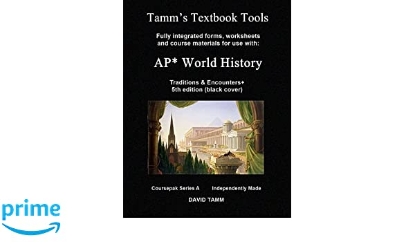 AP* World History: Traditions and Encounters# 5th ed. Textbook ...