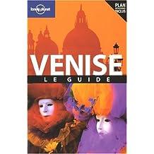 Venise -2e ed. -le guide