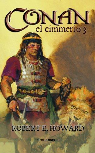 Descargar Libro Conan El Cimmerio 3 Robert E. Howard