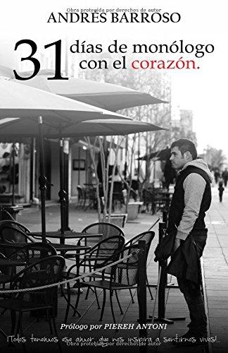 31 días de monólogo con el corazón (Spanish Edition) pdf epub