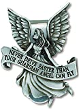 """Never Drive Faster Than Your Guardian Angel Can Fly Pewter Auto Visor Clip 2"""" Length"""