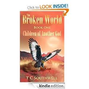 Children of Another God (The Broken World) T C Southwell