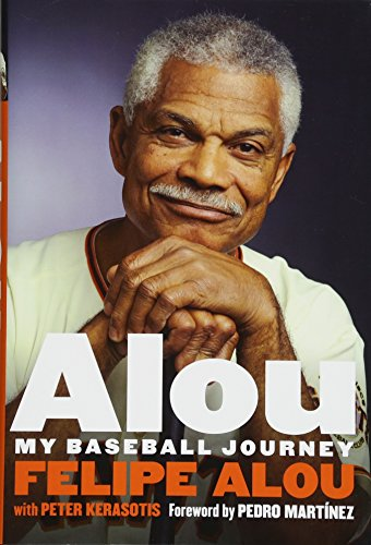 Alou: My Baseball Journey