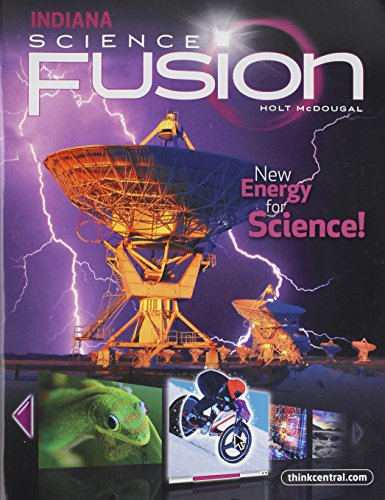 Holt McDougal Science Fusion Indiana: Student Edition Interactive Worktext Grade 6 2012 - Nationwide Fusion