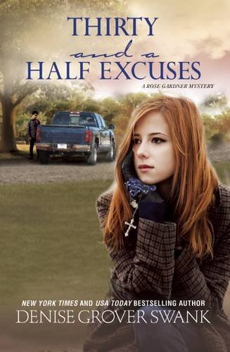 Thirty and a Half Excuses: A Rose Gardner Mystery