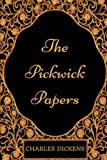 Image of The Pickwick Papers: By Charles Dickens - Illustrated