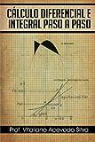 Cálculo Diferencial e Integral Paso a Paso, Vitaliano Acevedo Silva, 1463346166