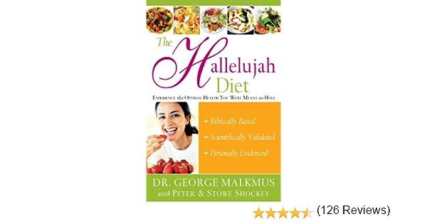 Amazon.com: Hallelujah Diet eBook: George Malkmus, Peter Shockey ...