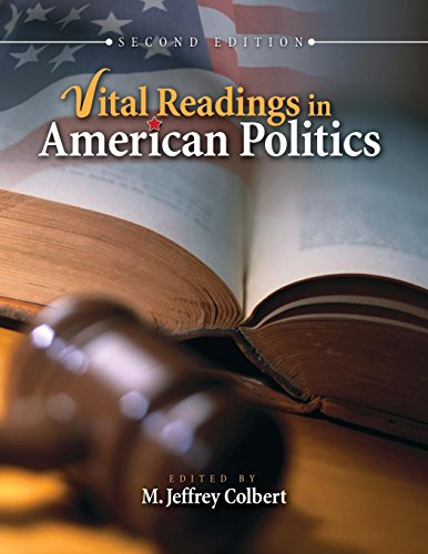 Vital Readings in American Politics
