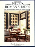 Pieced Roman Shades, Terrell Sundermann, 1571200940