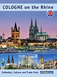 Cologne on the Rhine: Cathedral, Culture and Trade Fairs