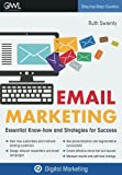 Email Marketing: Essential know-how and strategies for success