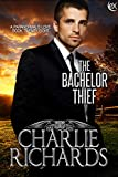 The Bachelor Thief (A Paranormal's Love Book 28)