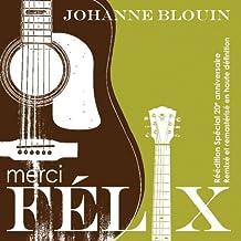 BLOUIN;JOHANNE - MERCI FELIX