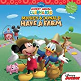 Mickey Mouse Clubhouse Mickey and Donald Have a Farm (Disney Mickey Mouse Clubhouse)
