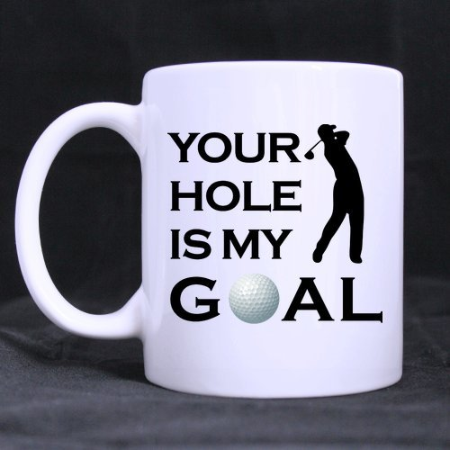 Funny Golf Mug - Best Cool Humor Rude Sex Your Hole Is My Goal Coffee Mug or Tea Cup - 11 ounces by WECE