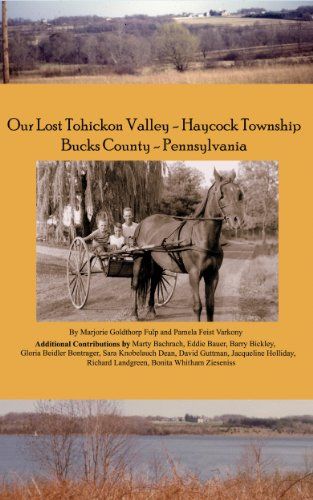 Our Lost Tohickon Valley-Haycock Township-Bucks County-Pennsylvania
