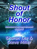 Kindle Store : Shout of Honor (Adventures in the Liaden Universe® Book 29)