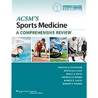ACSM's Sports Medicine: A Comprehensive Review