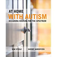 At Home with Autism: Designing Housing for the Spectrum