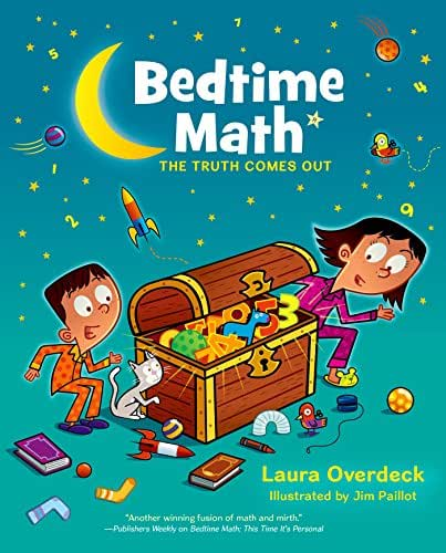 Bedtime Math: The Truth Comes Out (Bedtime Math Series Book 3)