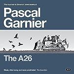 The A26 | Pascal Garnier